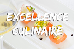 Excellence culinaire