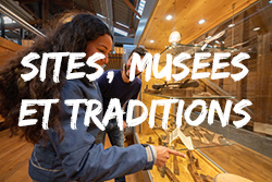 Sites, Musées et traditions